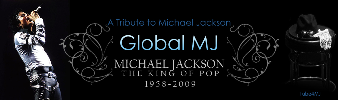 Micheal Jackson GLOBAL MJ